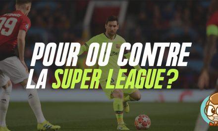 Pour ou contre une Super League ?
